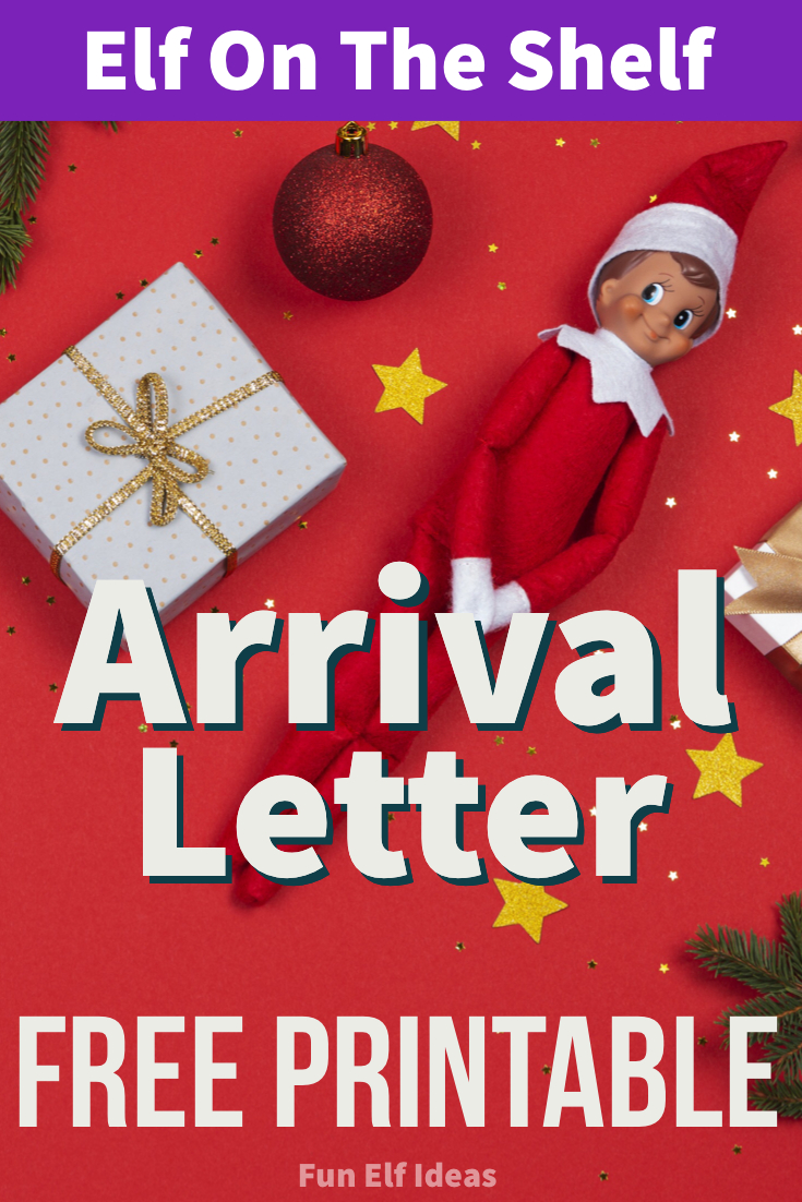 Elf Arrival Letter Printable - Fun Elf Ideas Within Elf On The Shelf Arrival Letter Template