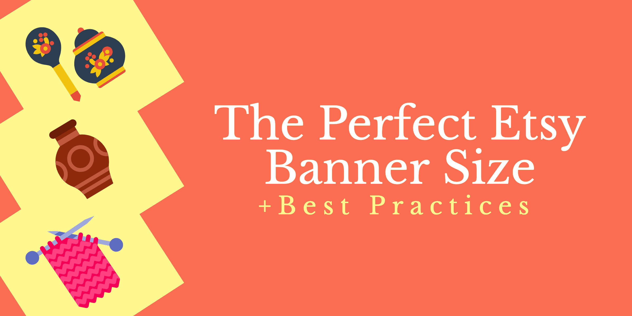 The Perfect Etsy Banner Size & Best Practices For Etsy Banner Template