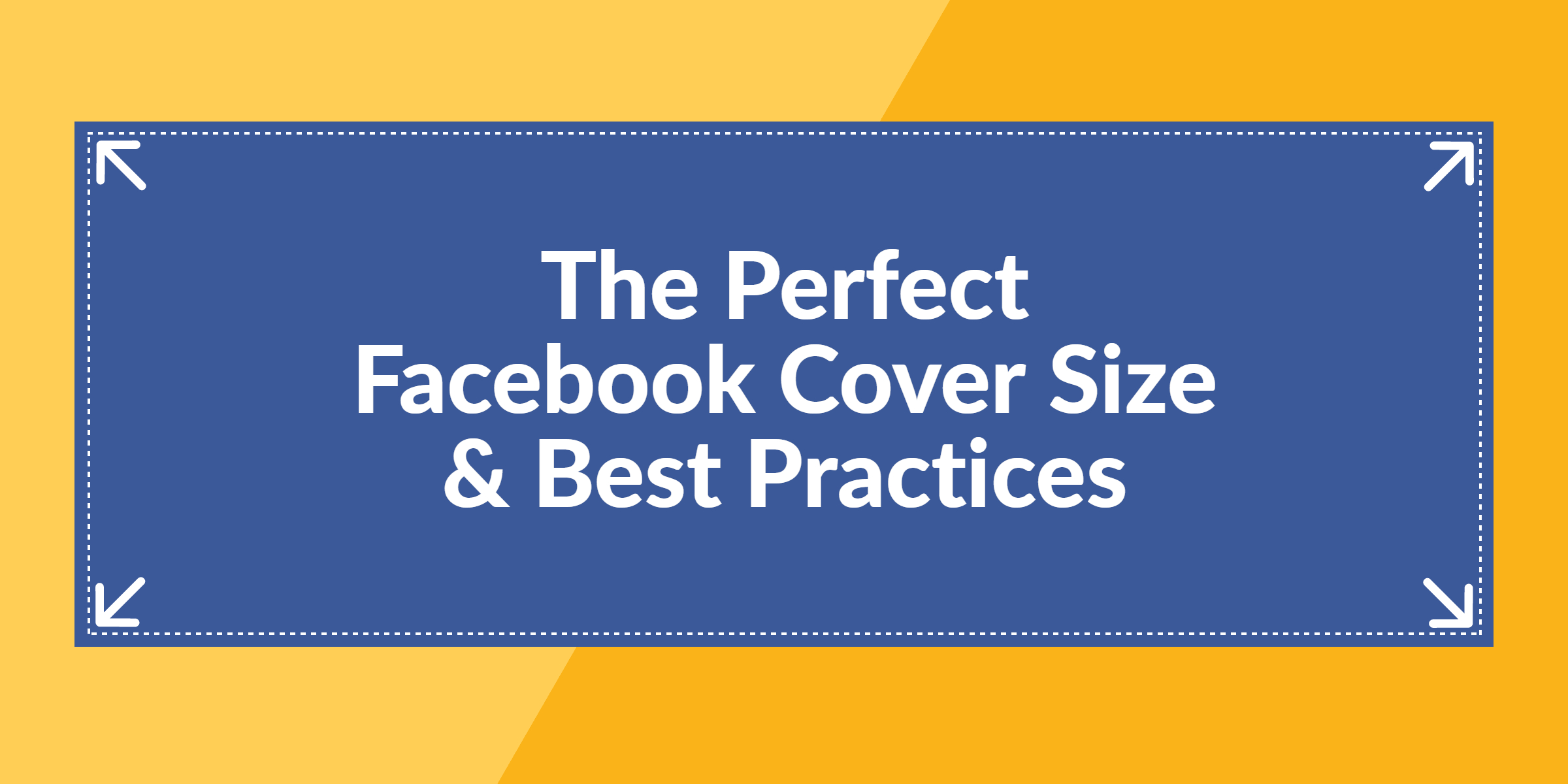 The Perfect Facebook Cover Photo Size & Best Practices (2020 Pertaining To Facebook Banner Size Template